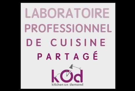Laboratoire professionnel de cuisine partagé. Location cuisine professionnelle